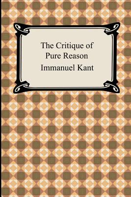 The Critique of Pure Reason 9781420926903