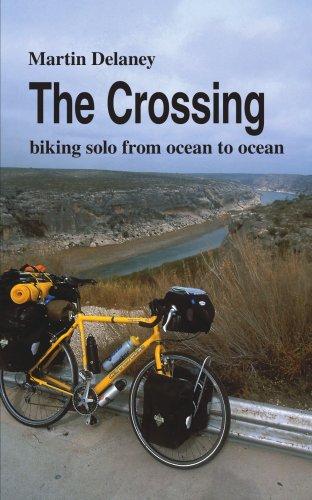 The Crossing: Biking Solo from Ocean to Ocean 9781425956158