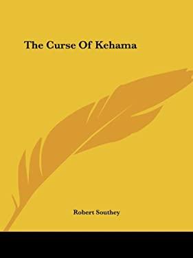 The Curse of Kehama 9781425467791