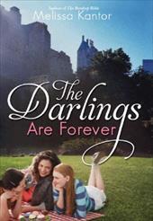 The Darlings Are Forever - Kantor, Melissa