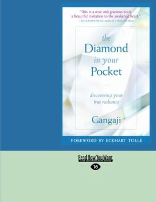 The Diamond in Your Pocket: Discovering Your True Radiance (Easyread Large Edition)