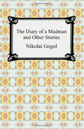 The Diary of a Madman and Other Stories 9781420934427