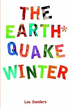 The Earthquake Winter 9781420824674