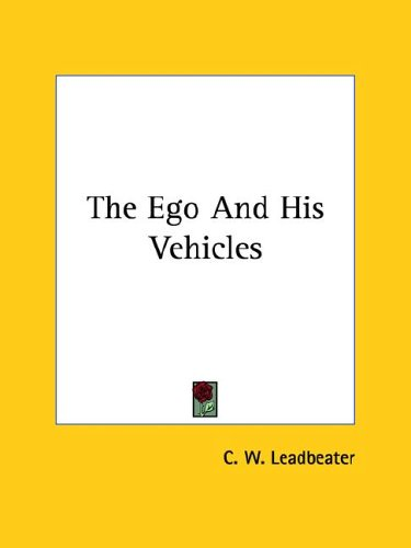 The Ego and His Vehicles 9781425357733