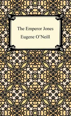 The Emperor Jones 9781420933482