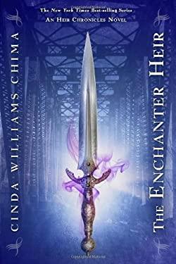 The Enchanter Heir (Heir Chronicles, The) (The Heir Chronicles) 9781423144342