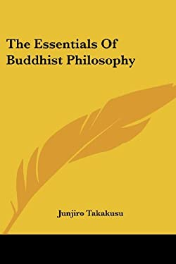 The Essentials of Buddhist Philosophy 9781425486471