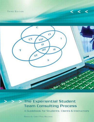 The Experiential Student Team Consulting Process: A Guidebook for Students, Clients, & Instructors 9781426644658
