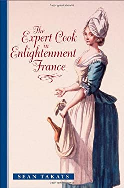 The Expert Cook in Enlightenment France 9781421402833