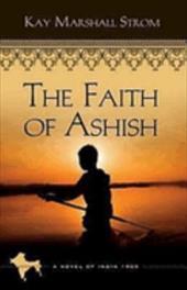 The Faith of Ashish 13422121