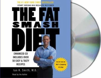 The Fat Smash Diet: The Last Diet You'll Ever Need 9781427200907