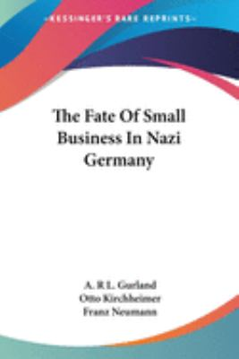 The Fate of Small Business in Nazi Germany 9781428662056