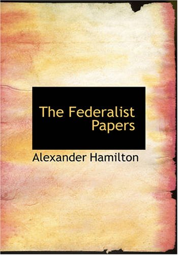 The Federalist Papers 9781426444180