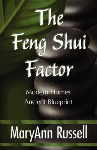 The Feng Shui Factor; Modern Homes, Ancient Blueprint 9781421899657