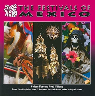 The Festivals of Mexico 9781422207246