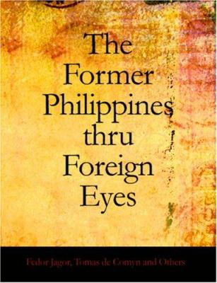 The Former Philippines Thru Foreign Eyes 9781426444111