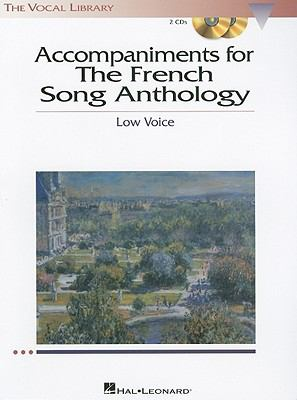 Accompaniments for the French Song Anthology: Low Voice