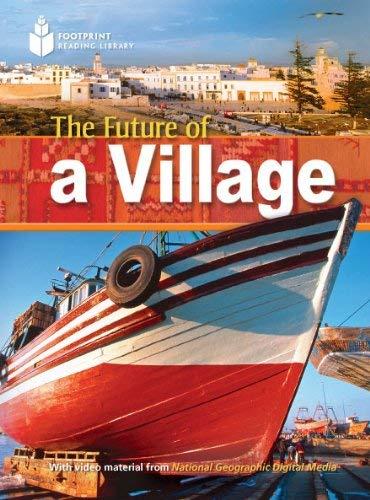 The Future of a Village 9781424043668