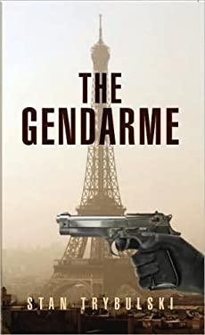 The Gendarme 9781425780883