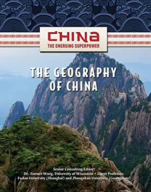 The Geography of China 9781422221600