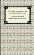 The Gospel According to Peter and the Revelation of Peter 9781420929836