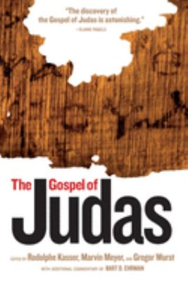 The Gospel of Judas: From Codex Tchacos 9781426200427
