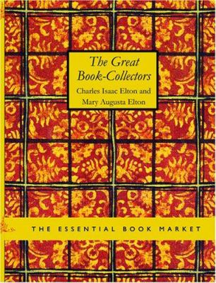 The Great Book-Collectors 9781426498862