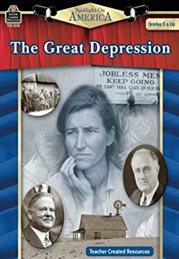 The Great Depression: Grades 5 & Up 9781420632187
