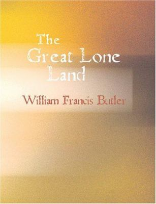 The Great Lone Land 9781426486487