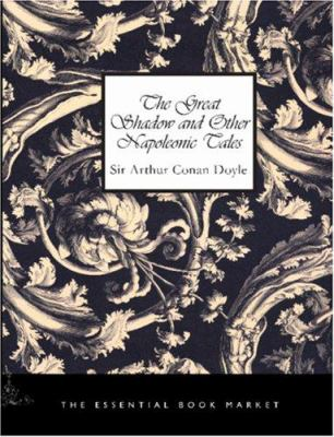 The Great Shadow and Other Napoleonic Tales 9781426455469