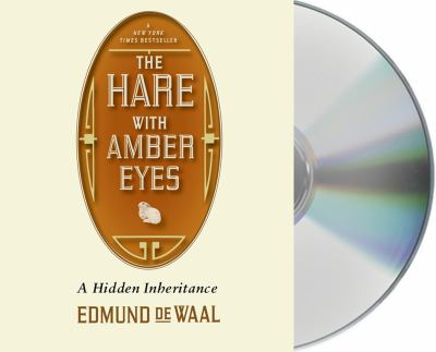 The Hare with Amber Eyes: A Family's Century of Art and Loss 9781427230065