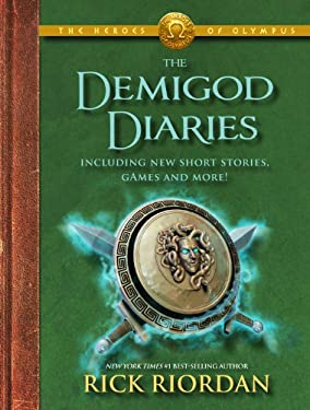 The Heroes of Olympus: The Demigod Diaries 9781423163008