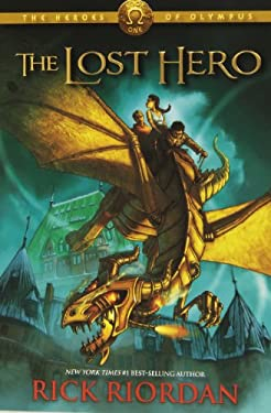 The Heroes of Olympus, The, Book One: Lost Hero 9781423113461