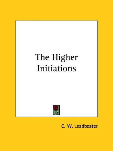 The Higher Initiations 9781425317874