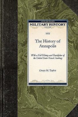 The History of Annapolis 9781429020480
