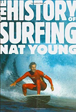 The History of Surfing 9781423601210