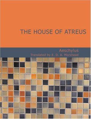 The House of Atreus 9781426497704