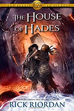 The House of Hades (Heroes of Olympus, Book 4)