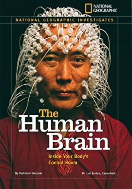 The Human Brain: Inside Your Body's Control Room 9781426304200