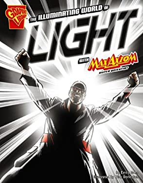 The Illuminating World of Light with Max Axiom, Super Scientist 9781429617680