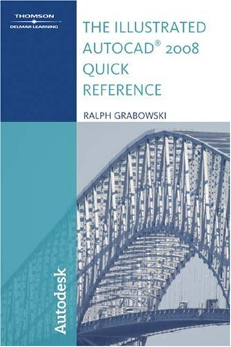 The Illustrated AutoCAD 2008 Quick Reference 9781428311602