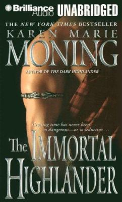 The Immortal Highlander 9781423341635