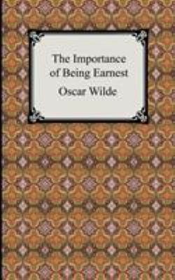 The Importance of Being Earnest 9781420925951