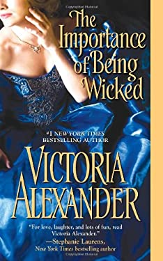 The Importance of Being Wicked 9781420117073