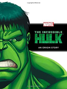 The Incredible Hulk: An Origin Story 9781423142799