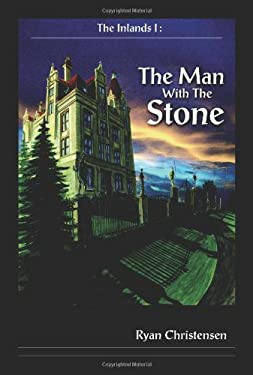 The Inlands I: The Man with the Stone 9781420895438