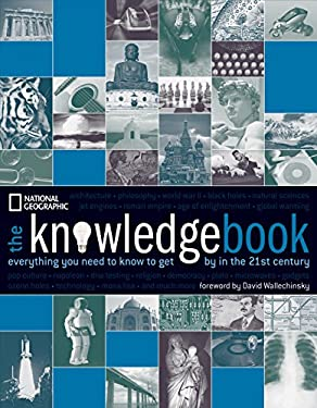 The Knowledge Book: Everything You Need to Know to Get by in the 21st Century 9781426201240
