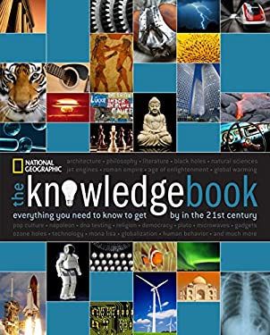 The Knowledge Book: Everything You Need to Know to Get by in the 21st Century 9781426205187
