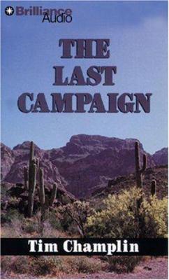 The Last Campaign 9781423335672