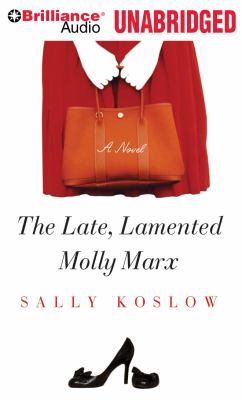 The Late, Lamented Molly Marx 9781423385448